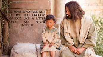chrisitan-wallpaper-hd-anyone-who-will-not-receive-the-kingdom-of-God-like-a-little-child-will-never-enter-it_1366x768