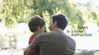 christian-wallpaper-hd-listen-fathers-instruction_1366x768 (1)