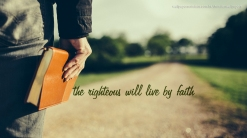 christian-wallpaper-the-righteous-will-live-by-faith-bible_1366x768