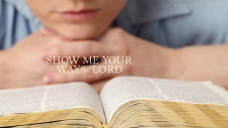show-me-your-ways-Lord-christian-wallpaper-hd_1366x768