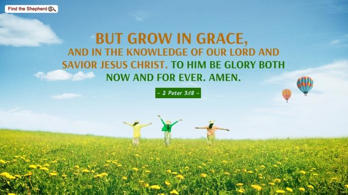 2 Peter 3_18 - Grow in Grace
