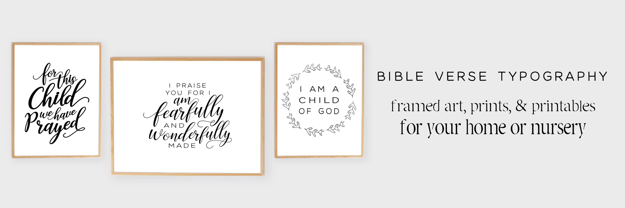 bible_verse_typography_nursery_art-01_375a63e0-0f33-4a11-a6a6-26dc5150eb0b_2048x2048 (1)
