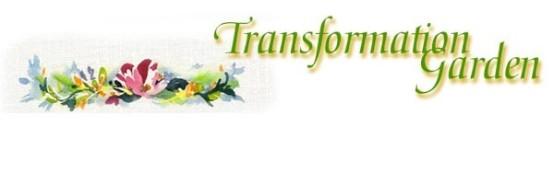 TRANSFORMATION GARDEN